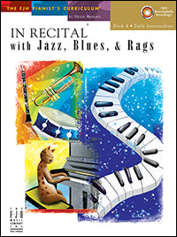 In Recital with Jazz, Blues, and Rags, Book 4