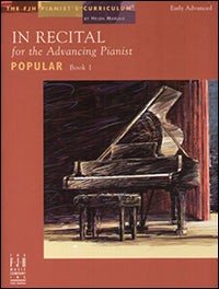 In Recital for the Advancing Pianist, Popular, Book 1