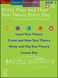 Write, Play, and Hear Your Theory Every Day, Book 1