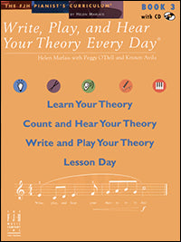 Write, Play, and Hear Your Theory Every Day, Book 3