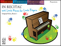 In Recital with Little Pieces for Little Fingers, Original Solos, Book 1