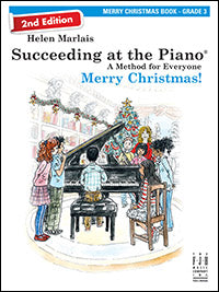 Succeeding at the Piano Merry Christmas! Book - Grade 3 (2nd Edition)