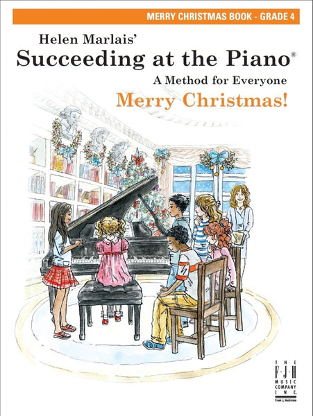 Succeeding at the Piano Merry Christmas! Book - Grade 4