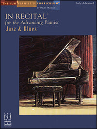 In Recital for the Advancing Pianist, Jazz and Blues