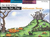 In Recital Ready, Set, Play! Halloween Songs