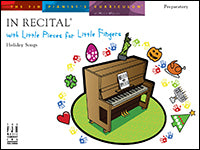 In Recital with Little Pieces for Little Fingers, Holiday Songs