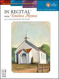 In Recital with Timeless Hymns, Book 1