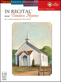 In Recital with Timeless Hymns, Book 2