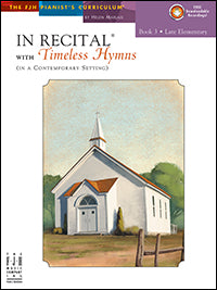 In Recital with Timeless Hymns, Book 3