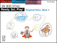 In Recital Ready, Set, Play, Original Solos, Book 1