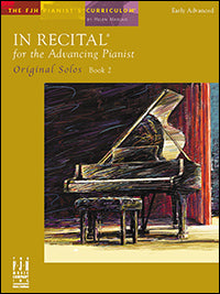 In Recital for the Advancing Pianist, Original Solos, Book 2