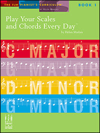 Play Your Scales and Chords Every Day, Book 1