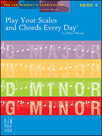 Play Your Scales and Chords Every Day, Book 4