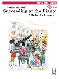 Succeeding at the Piano Recital Book - Grade 5