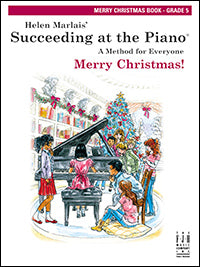 Succeeding at the Piano Merry Christmas! Book - Grade 5