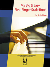 My Big and Easy Five-Finger Scale Book