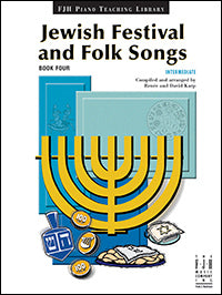Jewish Festival and Folk Songs, Book 4