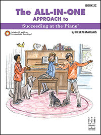 The All-In-One Approach to Succeeding at the Piano, Book 2C