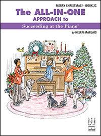 The All-In-One Approach to Succeeding at the Piano, Merry Christmas! - Book 2C