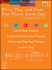 Write, Play, and Hear Your Theory Every Day, Book 6