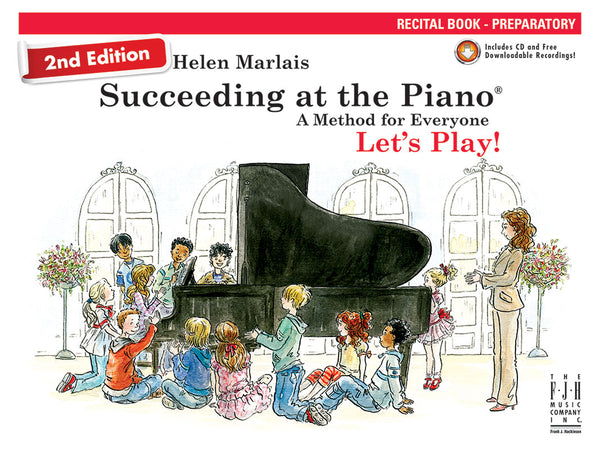 Succeeding at the Piano Recital Book - Preparatory (2nd Edition)