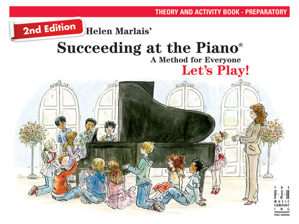 Succeeding at the Piano Theory and Activity Book - Preparatory (2nd Edition)