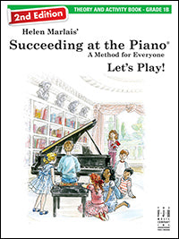 Succeeding at the Piano Theory and Activity Book - Grade 1B (2nd Edition)