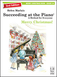 Succeeding at the Piano Merry Christmas! Book - Grade 1A (2nd Edition)