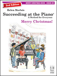 Succeeding at the Piano Merry Christmas Book - Grade 2B (2nd Edition)