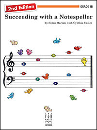 Succeeding with a Notespeller, Grade 1B (2nd Edition)