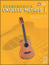 Everybody's Ukulele Method, Book 1