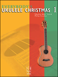 Everybody's Ukulele Christmas Book 1
