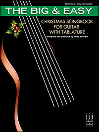 The Big & Easy Christmas Songbook for Guitar with Tablature