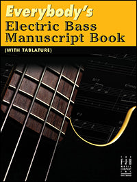 Everybody's Electric Bass Manuscript Book