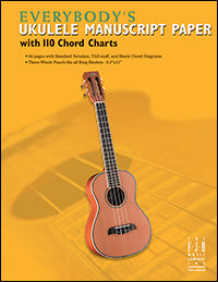 Everybody's Ukulele Manuscript Paper with 110 Chord Charts