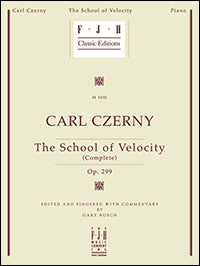The Carl Czerny: School of Velocity (Complete), Op. 299