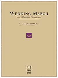 Wedding March (from A Midsummer Night's Dream)