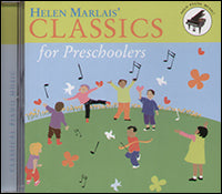 Helen Marlais' Classics for Preschoolers CD