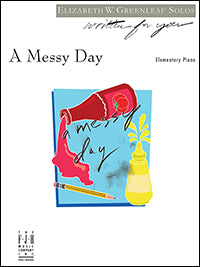 A Messy Day