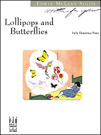 Lollipops and Butterflies