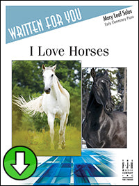 I Love Horses (Digital Download)