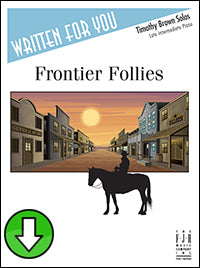 Frontier Follies (Digital Download)