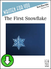 The First Snowflake (Digital Download)