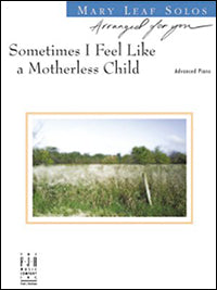 Sometimes I Feel Like a Motherless Child