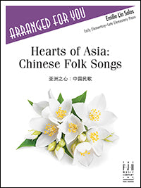 Hearts of Asia: Chinese Folk Songs