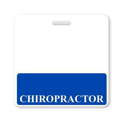 """CHIROPRACTOR"" Horizontal Badge Buddy with Blue border"