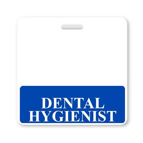 """DENTAL HYGIENIST"" Horizontal Badge Buddy with Blue border"
