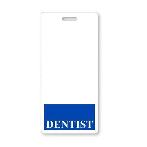 """DENTIST"" Vertical Badge Buddy with Blue border"