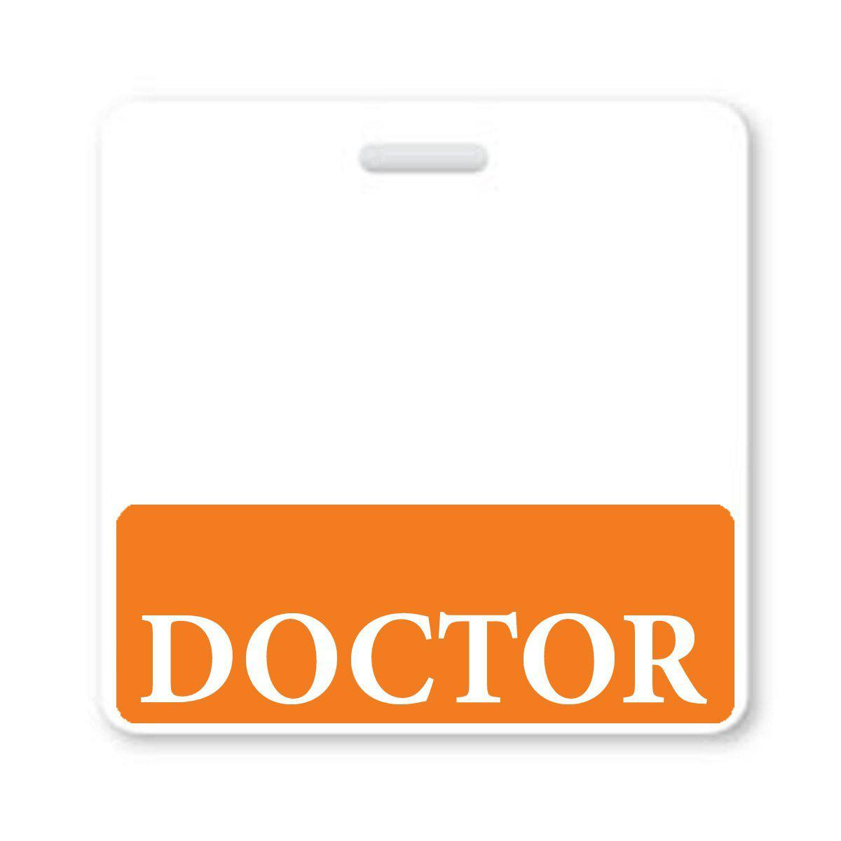 """Doctor"" Horizontal Badge Buddy with Orange Border"