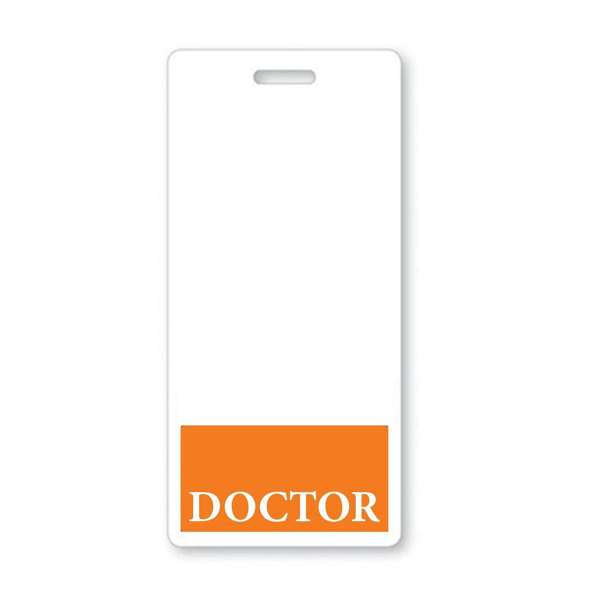 """Doctor"" Vertical Badge Buddy with Orange Border"